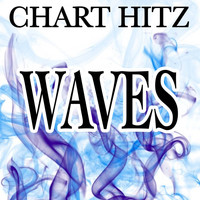 Chart Hitz - Waves (Robin Schulz Remix)