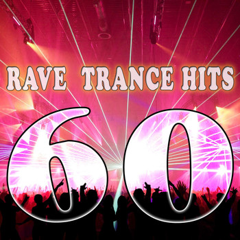 Meta - 60 Rave Trance Hits (Electro, Trance, Dubstep, Breaks, Techno, Acid House, Goa, Psytrance, Hard Dance, Electronic Dance Music)