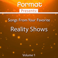 Alana D - Song from Your Favorite Reality Shows, Vol. 1 (Format Presents)