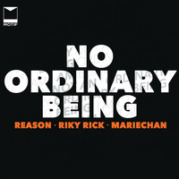 Reason - No Ordinary Being