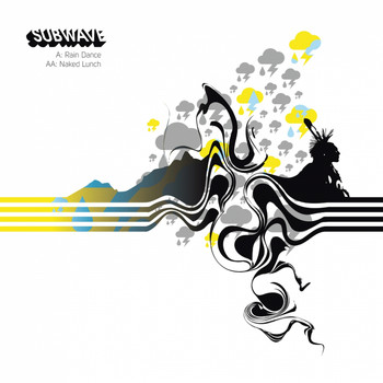 Subwave - Rain Dance / Naked Lunch
