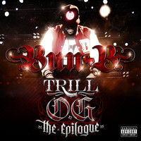 "Bun B - Trill O.G. ""The Epilogue"" (Explicit)"