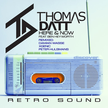 THOMAS DATT - Here and Now (feat. Ben Heyworth) [Remixes]