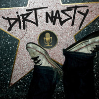 Dirt Nasty - Dirt Nasty (Explicit)