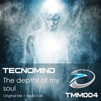 Tecnomind - The Depths of My Soul