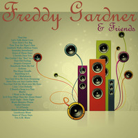 Freddy Gardner - Freddy Gardner and Friends
