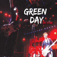 Green Day - Live to Air