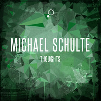 Michael Schulte - Thoughts