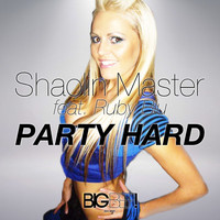 Shaolin Master feat. Ruby Blu - Party Hard