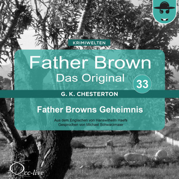 Michael Schwarzmaier - Father Brown 33 - Father Browns Geheimnis (Das Original)