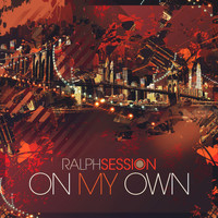 Ralph Session - On My Own EP