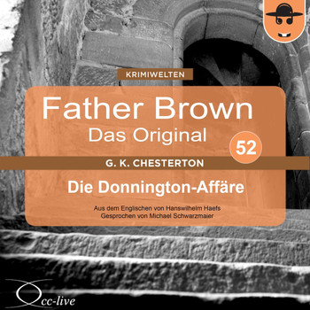 Michael Schwarzmaier - Father Brown 52 - Die Donnington-Affäre (Das Original)