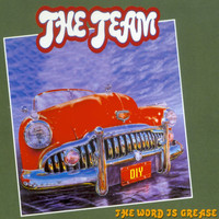 The Team - The Word Is Grease