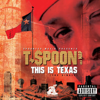 T-Spoon - This Is Texas