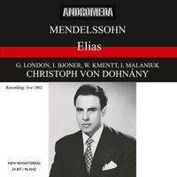 Christoph von Dohnányi - Mendelssohn: Elias (Recorded 1962) [Sung in German] [Live]