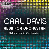 Carl Davis - ABBA for Orchestra