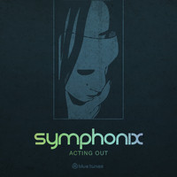 Symphonix - Acting Out