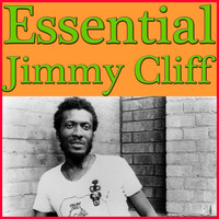 Jimmy Cliff - Essential Jimmy Cliff