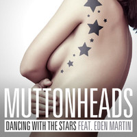 Muttonheads - Dancing With The Stars