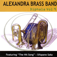 ALEXANDRA BRASS BAND - Diphala Vol. 9