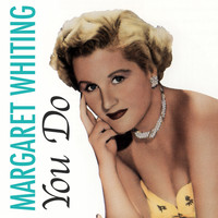 Margaret Whiting - You Do