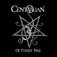 Centurian - Of Purest Fire