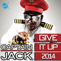 Captain Jack - Give It Up (2014)