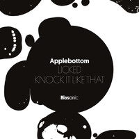 Applebottom - Licked / Knock It Like That