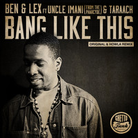 Ben & Lex - Bang Like This (feat. Pharcyde)