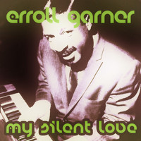 Erroll Garner - My Silent Love