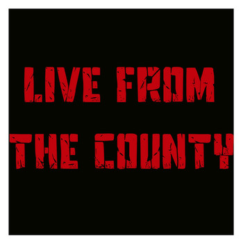 Various Artist - Live from the County (Explicit)