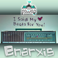 Enarxis - I Said My Heart Beats for You