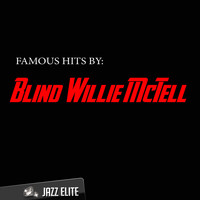 Blind Willie McTell - Famous Hits by Blind Willie McTell