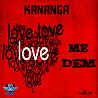 Kananga - Me Dem Love - Single