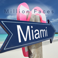 Million Faces - Miami