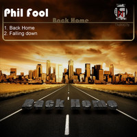 Phil Fool - Back Home