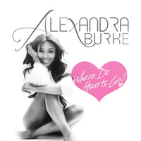 Alexandra Burke - Where Do Hearts Go