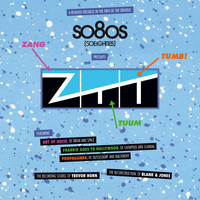 Blank & Jones - So80S (So Eighties) Presents ZTT