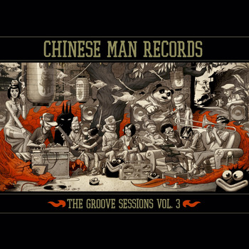 Chinese Man - The Groove Sessions, Vol. 3
