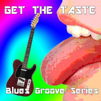 Taste - Get the Taste, Blues Groove Series