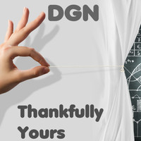 DGN - Thankfully Yours