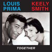 Louis Prima & Keely Smith - Together (Bonus Track Version)