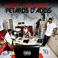 Kiff No Beat - Pétards d'ados (Explicit)