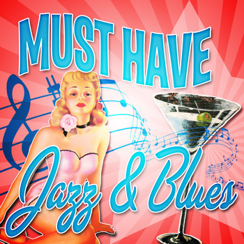 Various Artists - Must Have Jazz & Blues