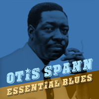 Otis Spann - Essential Blues