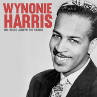 Wynonie Harris - Mr. Blues Jumped the Rabbit