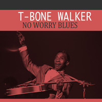 T-Bone Walker - No Worry Blues