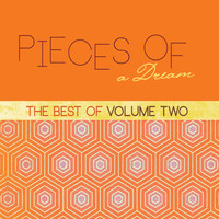 Pieces Of A Dream - The Best Of, Vol. 2