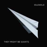 They Might Be Giants - Idlewild: A Compilation