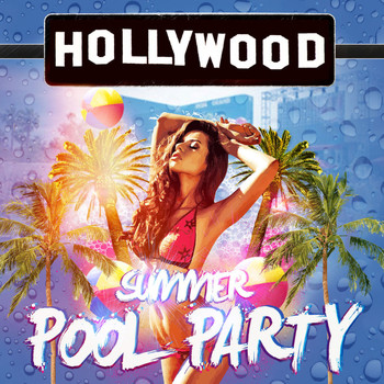 Various Artists - Hollywood Summer Pool Party